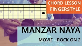 manzar naya guitar chord lesson and fingerstyle - rock on 2