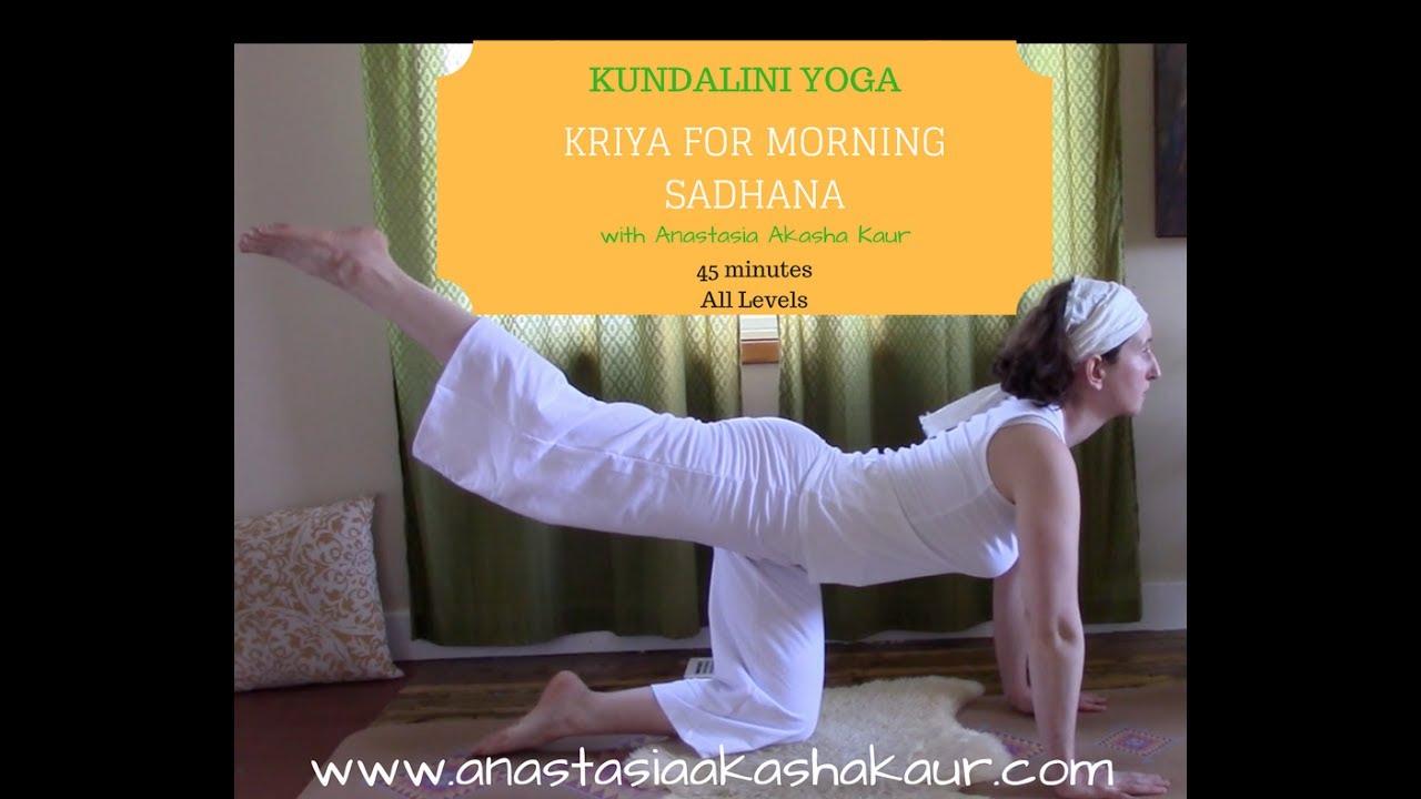KUNDALINI YOGA: Kriya for Morning Sadhana with Anastasia Akasha Kaur