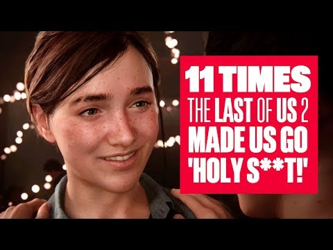 11 Times The Last of Us 2 E3 Gameplay Made Us Go 'Holy S**t!' - The Last Of Us 2 E3 2018