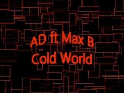 AB ft, MaX B -  COLD WORLD mp3