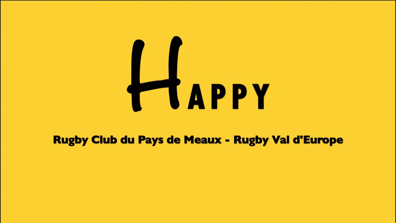we are happy from rugby club de meaux val d 39 europe youtube. Black Bedroom Furniture Sets. Home Design Ideas