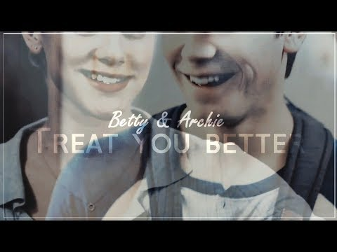 ❖ betty cooper & archie andrews x treat you better