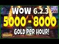 WoW Gold Farming 6.2.3 Guide 5000 - 8000 Gold Per Hour - WoD