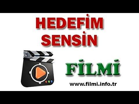 Hedefim Sensin Filmi Oyuncuları, Konusu, Yönetmeni, Yapımcısı, Senaristi