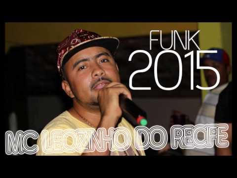 MC LEOZINHO do RECIFE - PRIVADO DO MUNDÃO - DJ VLASINHO 2015