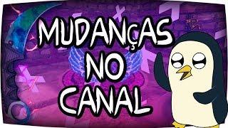 AVISO IMPORTANTE DO CANAL - NOVAS MUDANÇAS!