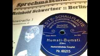 Lucie Bernardo: Humsti - Bumsti (Lustiges Berliner Couplet um 1919)