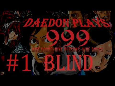 Daedon Plays 999 Blind Ep. 1: 9 Hours 9 Persons 9 Doors Long Play Let's Play