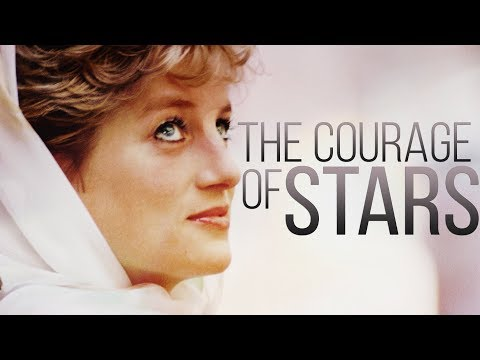 The Courage of Stars (Princess Diana, 20 Years Later)