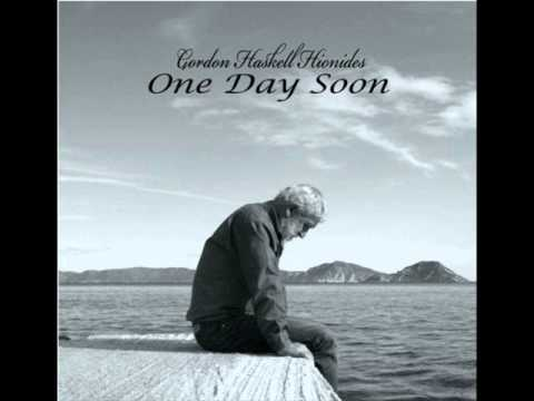 Gordon Haskell - One Day Soon