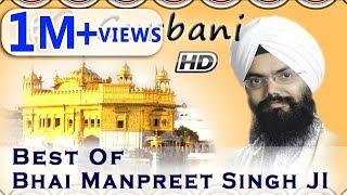 Non Stop Best Shabad Gurbani by Bhai Manpreet Singh Ji Kanpuri - Gurbani Kirtan