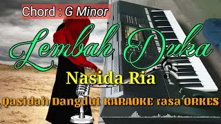 Download LEMBAH DUKA - Nasida Ria Qasidah Dangdut Versi KARAOKE rasa ORKES Yamaha PSR S970