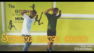 SURVIVA DANCE CHOREOGRAPHY