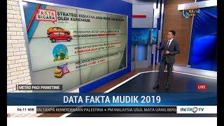[5.31 MB] Data dan Fakta Arus Mudik Lebaran 2019