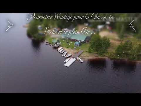 Pourvoirie Windigo vidéo