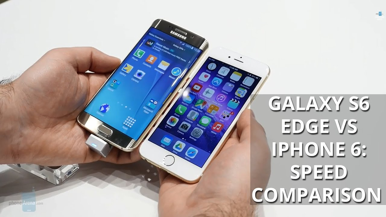 SAMSUNG GALAXY S6 EDGE 32GB VS IPHONE 6