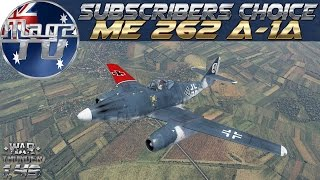 War Thunder - Subscribers Choice Me 262 A-1a - Realistic Battle
