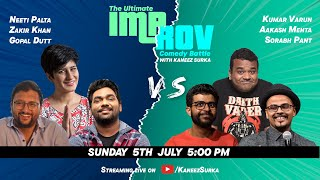 Improv Battle Match 6 Feat.  @Zakir Khan     @Sorabh Pant     @Neeti Palta   and more.