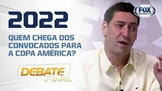 QUEM CHEGA NA COPA DE 2022, DOS CONVOCADOS PARA A COPA AMÉRICA?