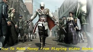 How To Get Paid From Playing Video Games Online - Play Games And Earn Money