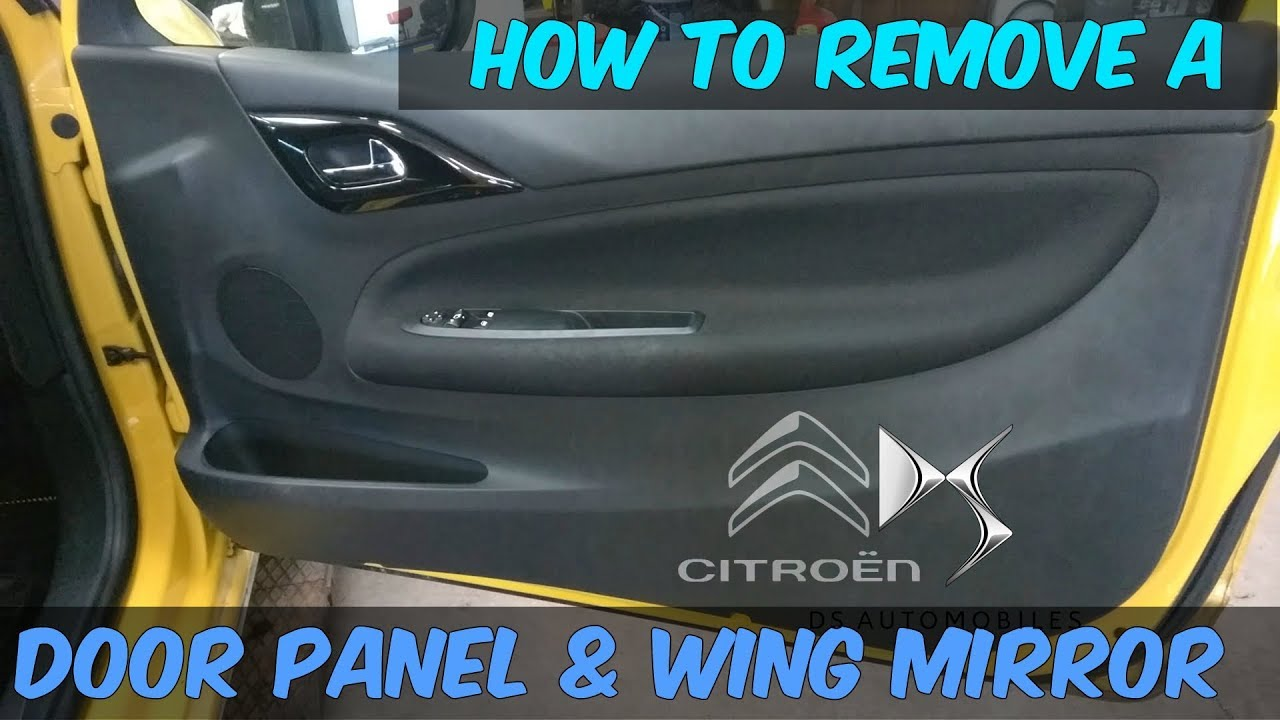 hight resolution of citroen ds3 door panel wing mirror removal how to diy