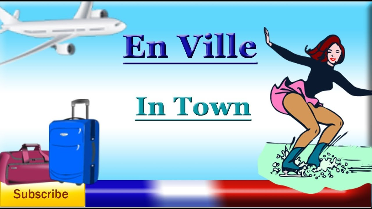 Learn French - Places Around Town / The City (public places / buildings) - Vocabulary lesson