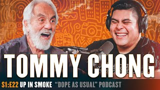 Up In Smoke w/Tommy Chong | Hosted By Dope As Yola
