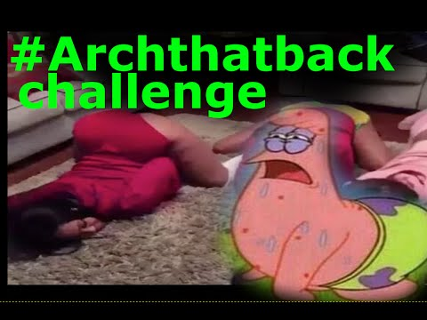 Arch that back challenge