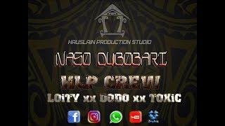 HLP Crew x Loity x Dodo x Toxic  - Naso Dubobari