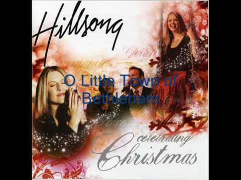 Hillsong - O Little Town of Bethlehem