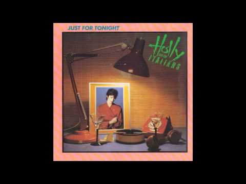 "Holly & The Italians – ""Just For Tonight"" (UK Virgin) 1981"