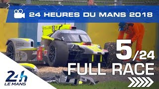 REPLAY - Race hour 5 - 2018 24 Hours of Le Mans