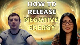 How to Release Negative Energy || Interview #5