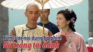 Phim TVB: Tóm lược nội dung bộ phim Nữ trang tài danh thumbnail