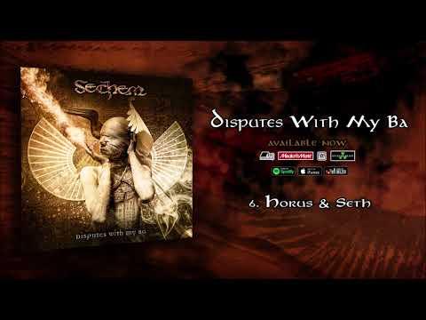 Sechem - Horus & Seth Mp3