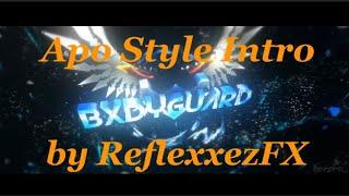 ✖️NEW *APO STYLE* INTRO✖️ // ⚠️ VERLOSUNG BEI 100 LIKES⁉️⚠️ // Made by ReflexxezFX