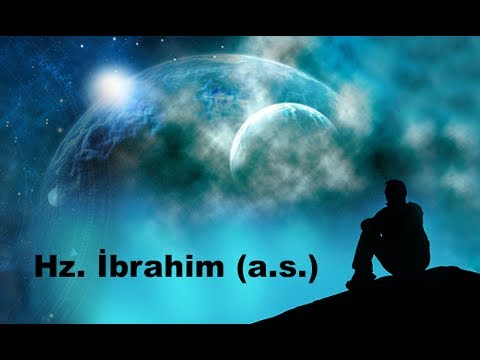 The Life of the Prophets: Hz. Abraham (a.s.)
