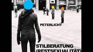 Peter Licht - Stilberatung [Restsexualität]