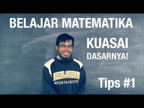 Belajar Matematika: Tips Cara Mudah Belajar Matematika (Tips 1 - Seri 008)