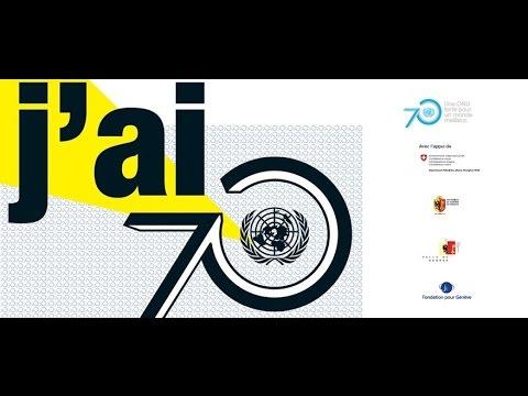 70 ans de l'ONU: Journée Portes Ouvertes à Genève