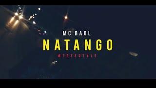 Mc baol Natango freestyle ( clip officiel)