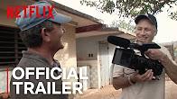 Cuba and the Cameraman | Official Trailer [HD] | Netflix - Продолжительность: 2 минуты 9 секунд