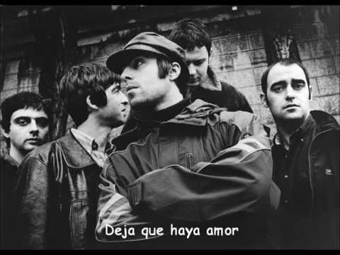 Oasis - Let There Be Love (Subtitulado al español)