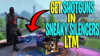 How To Get SHOTGUNS In SNEAKY SILENCERS LTM In Fortnite Battle Royale