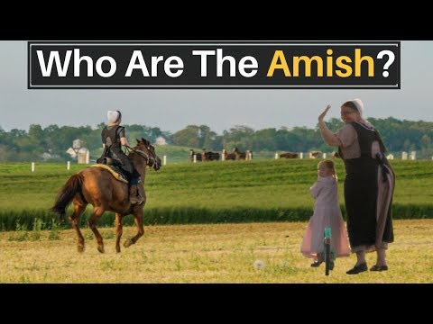 Who Are THE AMISH? (Lancaster, Pennsylvania)