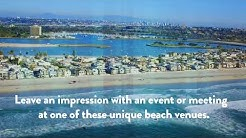 June 2017 - Top Beach Venues for Meetings and Events - San Diego
