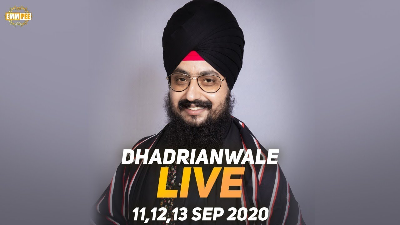 Dhadrianwale Live from Parmeshar Dwar | 13 Sep 2020 | Emm Pee
