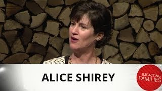 Impacting Families Demand Intentional Effort - Alice Shirey