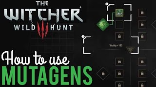 How to use Mutagens, Witcher 3