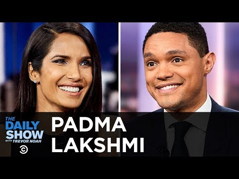 """Padma Lakshmi - Savoring Life as a """"Top Chef"""" Host & Fighting for Human Rights 